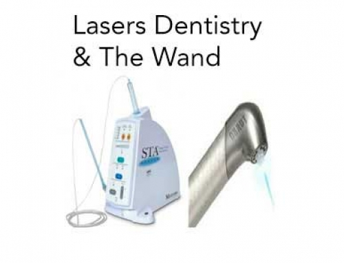 Lasers Dentistry & The Wand